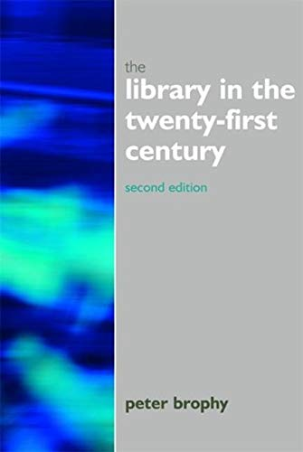 9781856046060: Library in the 21st Century (Facet Publications (All Titles as Published))