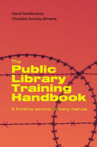 9781856046459: The Public Library Training Handbook: A Frontline Service Delivery Manual