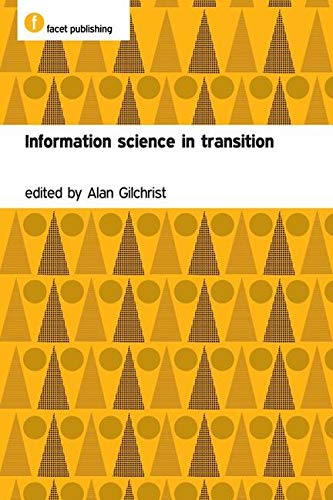 9781856046930: Information Science in Transition (Facet Publications (All Titles as Published))