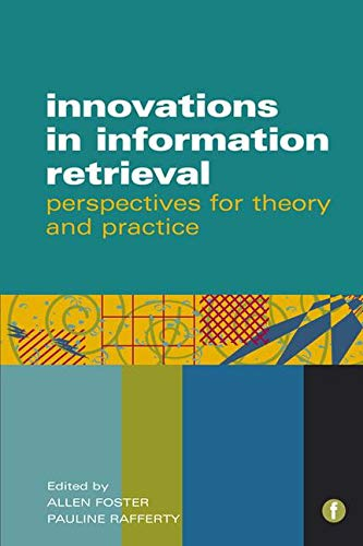 9781856046978: Innovations in Information Retrieval: Perspectives for Theory and Practice