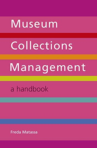9781856047012: Museum Collections Management: A Handbook