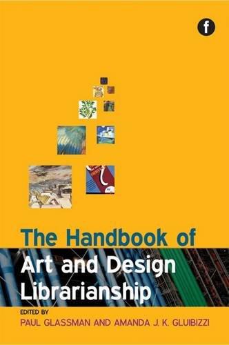 9781856047029: The Handbook of Art and Design Librarianship