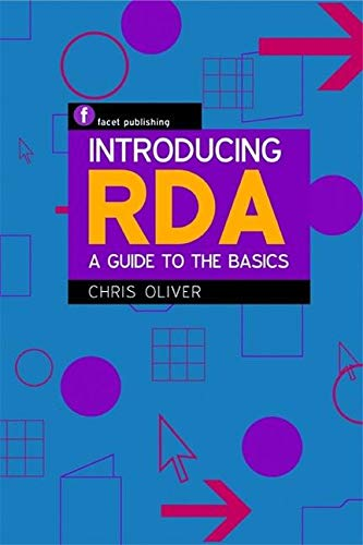 9781856047326: Introducing RDA: A Guide to the Basics