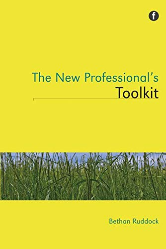 The New Professional's Toolkit: Bethan Ruddock