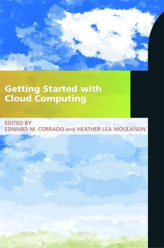 Getting Started with Cloud Computing: A LITA Guide (Paperback)
