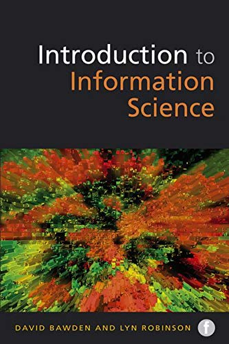 9781856048101: Introduction to Information Science (Foundations of the Information Sciences)