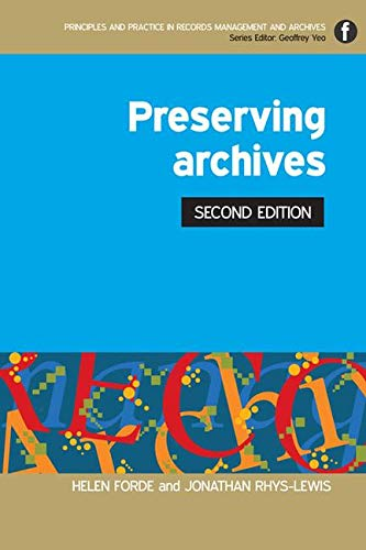 9781856048231: Preserving Archives, Second Edition (Principles and Practice in Records Management and Archives) (Facet Publications (All Titles as Published))