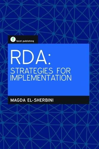 9781856048347: RDA: Strategies for Implementation