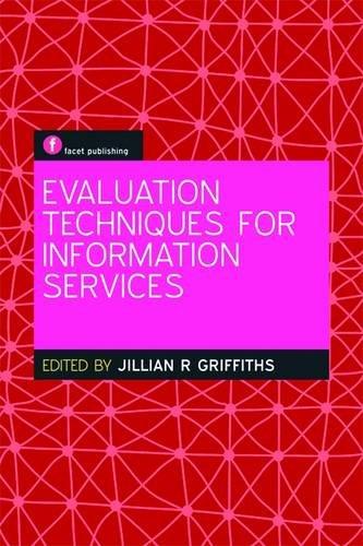 9781856048538: Evaluation Techniques for Information Services
