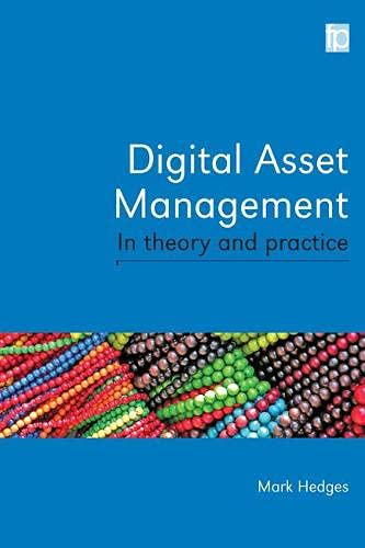 9781856049351: Digital Asset Management in Theory and Practice