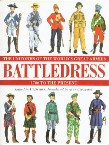 9781856051743: Battledress: The Uniforms of the World's Great Armies 1700 to the present