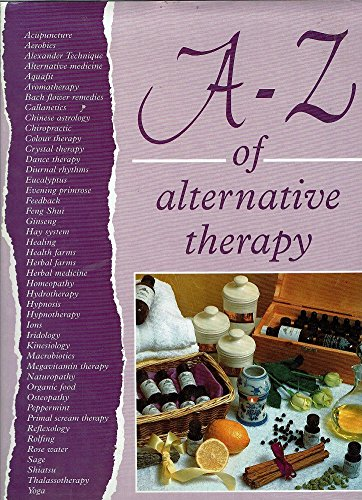 A-Z of Alternative Therapy