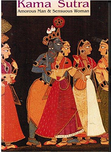 9781856052764: Kama Sutra: Amorous Man & Sensuous Woman (Kama Sutra)