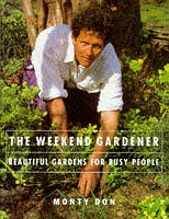 9781856053891: The Weekend Gardener - Beautiful Gardens for Busy People