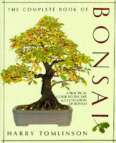 9781856054003: The Complete Book of Bonsai