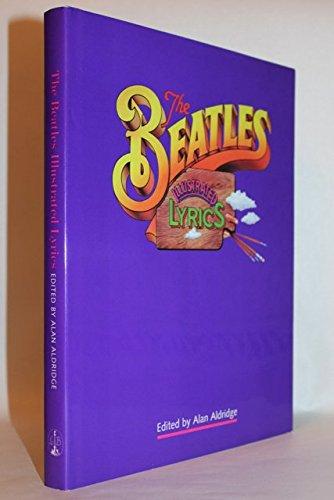9781856054591: The Beatles Illustrated Lyrics