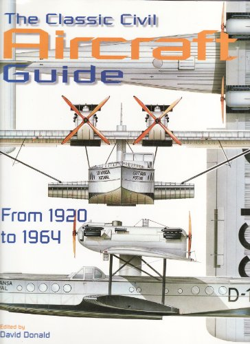9781856054874: THE CLASSIC CIVIL AIRCRAFT GUIDE