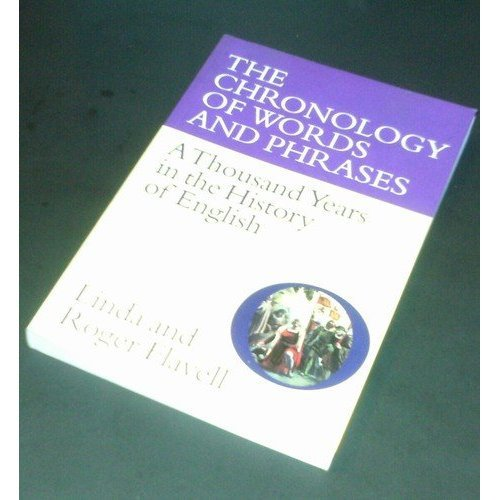 9781856055765: The chronology of words and phrases