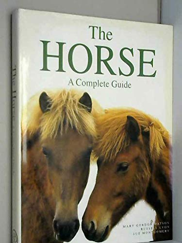 9781856056212: The Horse: A Complete Guide