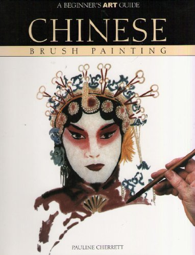 9781856056298: Chinese Brush Painting (A Beginners Art Guide)