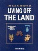 The SAS Handbook of Living Off the Land.: McNab,Chris.