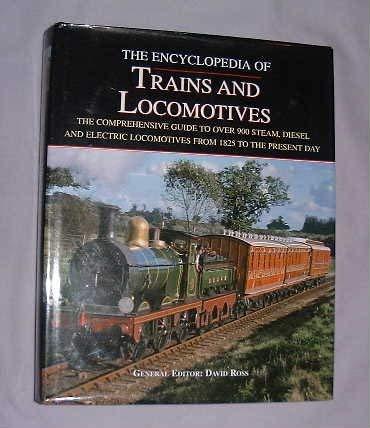Encyclopedia of Trains and Locomotives: David Ross