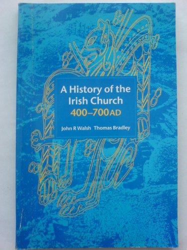 9781856070201: A History of the Irish Church 400-700AD