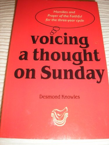 Voicing a Thought on Sunday (9781856070287) by Knowles, Desmond