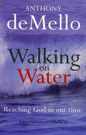 9781856072403: Walking on Water: Reaching God in Our Time