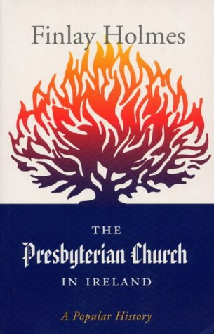 9781856072847: The Presbyterian Church in Ireland: A Popular History