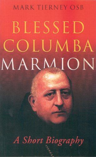 9781856073059: Blessed Columba Marmion: A Short Biography