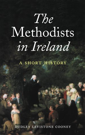 9781856073356: The Methodists in Ireland: A Short History