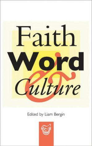 9781856074452: Faith, Word and Culture: Forty Years After Vatican II
