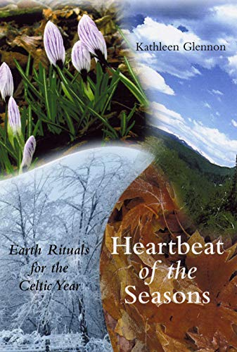 9781856074858: Heartbeat of the Seasons: Earth Rituals for the Celtic Year
