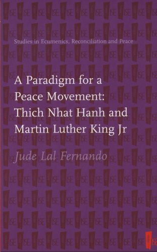 9781856075787: A Paradigm for a Peace Movement: Thich Nhat Hanh and Martin Luther King Jr