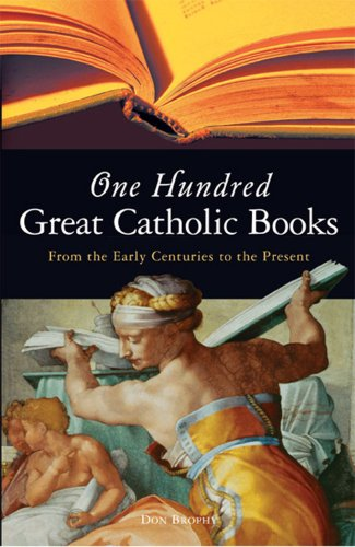 9781856075848: One Hundred Great Catholic Books: From the Early Centuries to the Present