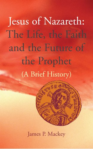 9781856076012: Jesus of Nazareth: The Life, the Faith and the Future of the Prophet