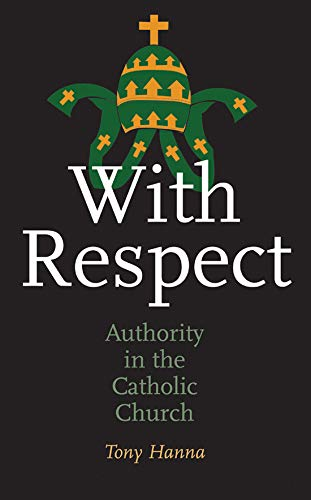 With Respect: Authority in the Catholic Church