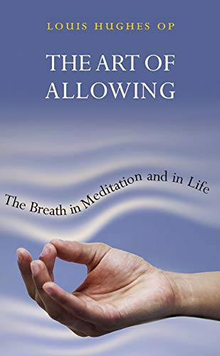 9781856076944: The Art of Allowing: The Breath in Meditation and in Life