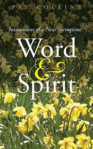 9781856077385: Word & Spirit: Intimations of a New Springtime