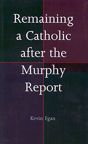 9781856077408: Remaining a Catholic After the Murphy Report
