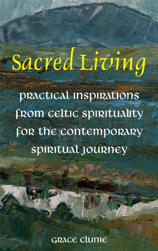 9781856077439: Sacred Living: Practical Inspirations from Celtic Spirituality