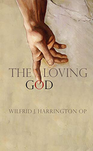 The Loving God (1856077446) by Wilfrid Harrington