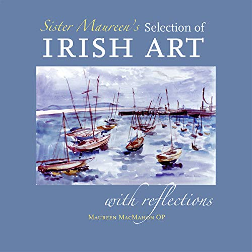 9781856077514: Sister Maureen's Selection of Irish Art with Reflections
