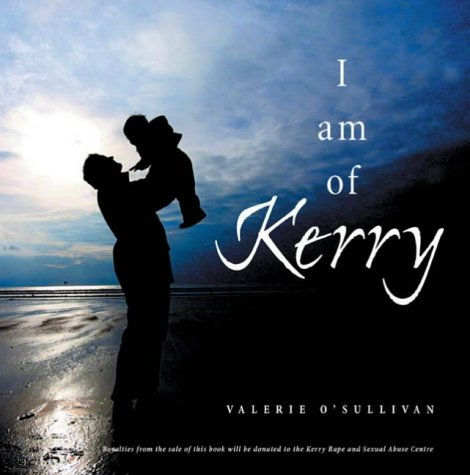 9781856079013: I Am of Kerry