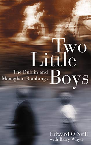 9781856079099: Two Little Boys: The Dublin and Monaghan Bombings