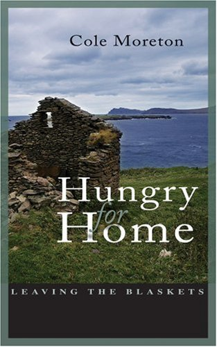9781856079662: Hungry for Home: Leaving the Blaskets