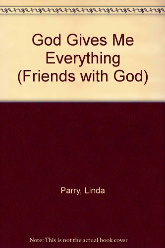 9781856081160: God Gives Me Everything (Friends with God)