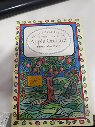 9781856082396: Spiritual Lessons from an Apple Orchard