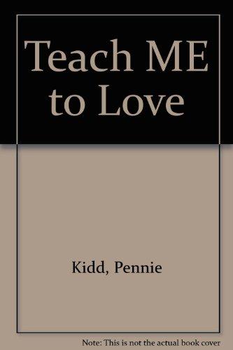 9781856084253: Teach Me To Love